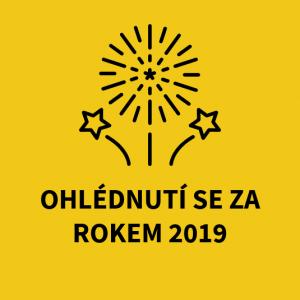 Ohlédnutí se za rokem 2019