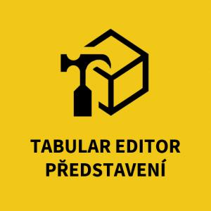 Tabular editor představení